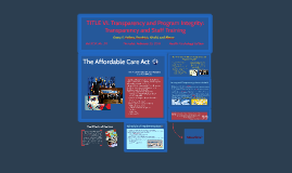 TITLE VI. Transparency and Program Integrity: Transparency a