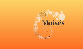 Copy of Moises 4
