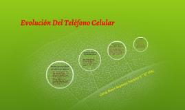 Evolución Del Teléfono Celular