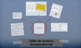 Taller de Análisis Jurisprudencial