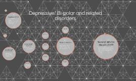 Depressive/Bi-Polar and
