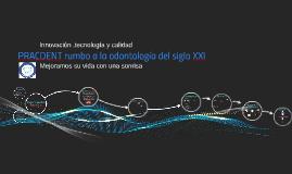 Copy of PRACDENT rumbo a la odontología del siglo XXl