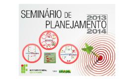 Copy of Seminário de Planejamento 2013-2014