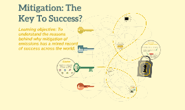 World at Risk: Mitigation: The Key To Success? (L28)