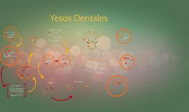 Copy of Yesos Dentales
