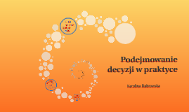 PZ_09,10_Podejmowanie decyzji w praktyce