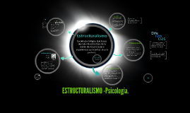Copy of Estructuralismo-Psicologia.