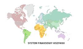 SYSTEM FINANSOWY HISZPANII