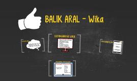 BALIK ARAL-WIka