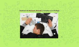 Síndrome de Burnout, Karoshi y suicidios en el Trabajo