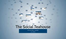 The Social Teahouse