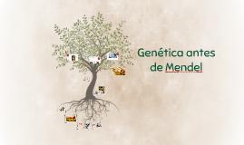 Genética antes de Mendel