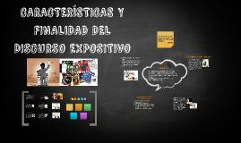 Copy of CARACTERÍSTICAS Y FINALIDAD DEL DISCURSO EXPOSITIVO
