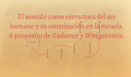 El sentido como estructura del ser humano y su constitución