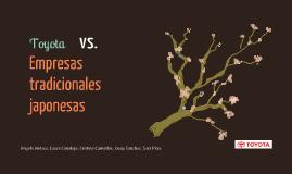 Copy of Toyota vs empresas tradicionales japonesas