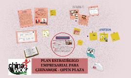 Copy of PLAN ESTRATÉGIGO EMPRESARIAL PARA CHINAWOK