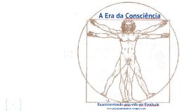 A Era da Consciência