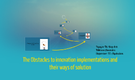 The Obstacles to innovation implementations