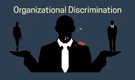 Organizational Gender Discrimination