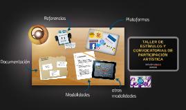 TALLER DE ESTIMULOS Y CONVOCATORIAS