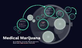 Copy of Medical Marijuana Presentation