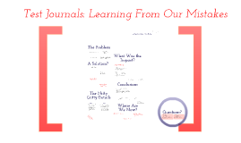 Test Journals: Learning From Our Mistakes
