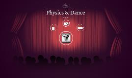Physics & Dance