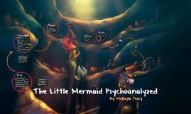 The Little Mermaid Psychoanalyzed