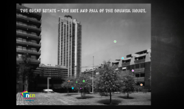 The Great Estate - The Rise and Fall of the Council House.