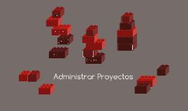 Administrar Proyectos