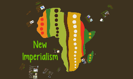 New Imperialism - AP EURO
