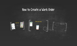 How to Create a Work Order