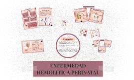 ENFERMEDAD HEMOLÍTICA PERINATAL