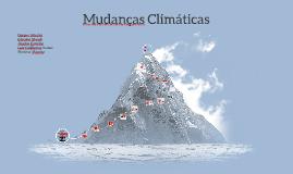 Copy of MUDANÇAS CLIMÁTICAS: