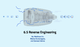 6.5 Product Reverse Engineering