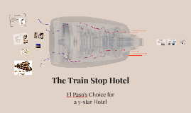 The Train Stop Hotel