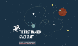 THE FIRST MANNED SPACECRAFT