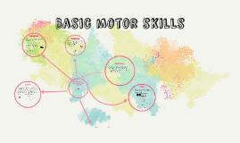 Basic motor skills