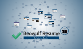 beowulf resume by katherine dearden on prezi