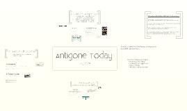 Copy of Antigone Today