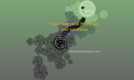 Copy of Environmental Problems and Solutions