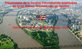 Présentation de la Section Internationale Américaine du Lycée Nelson Mandela