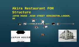 Akira Restaurant FOH Structure