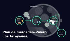 Plan de mercadeo-Vivero Los Arrayanes.