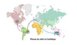 Places to visit on holidays