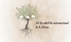 22 de abril dìa internacional de la Tierra