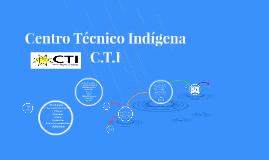 Centro Tecnico Indigena