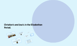 Copy of Christian's and Jew's in the Elizabethan Period.