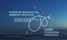 Copy of Copy of Fomentar inovação no ambiente produtivo