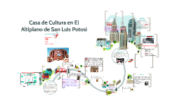Casa de Cultura en El Altiplano de San Luis Potosí
